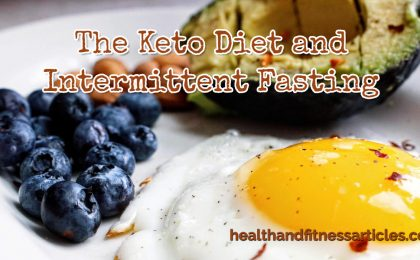 The Keto Diet and Intermittent Fasting